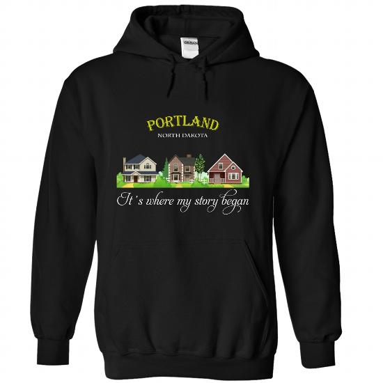 Portland, Special T-Shirts For Portland, North Dakota! Its Where My Story Began!