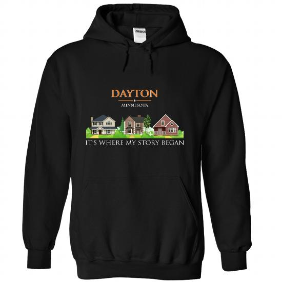 Dayton, Special T-Shirts For Dayton, Minnesota! Its Where My Story Began!