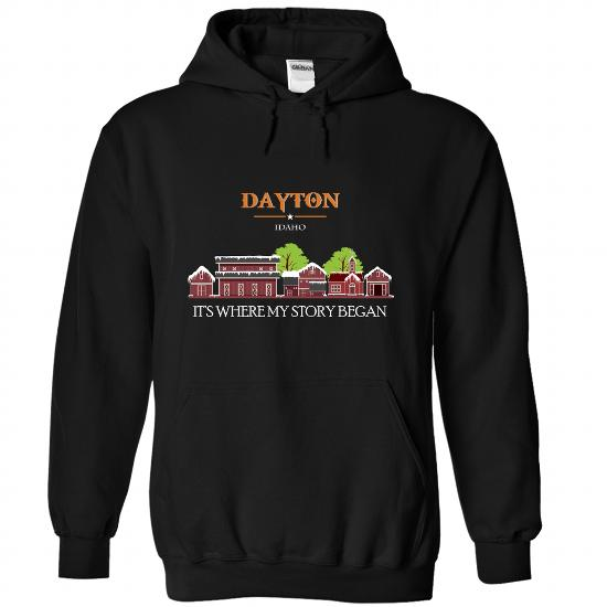 Dayton, Special T-Shirts For Dayton, Idaho! Its Where My Story Began!