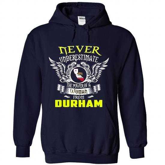 Durham-Never Underestimate The Power Of A Woman