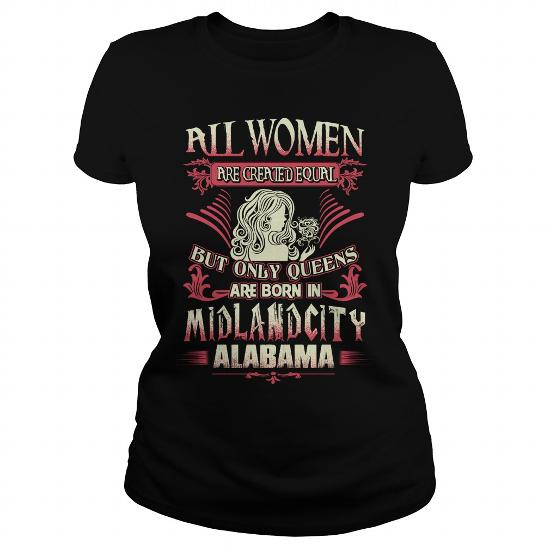 Midland City T Shirt Queens Are Born In Midland City Alabama